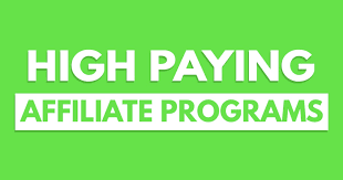 High Paying Affiliate Programs in 2020