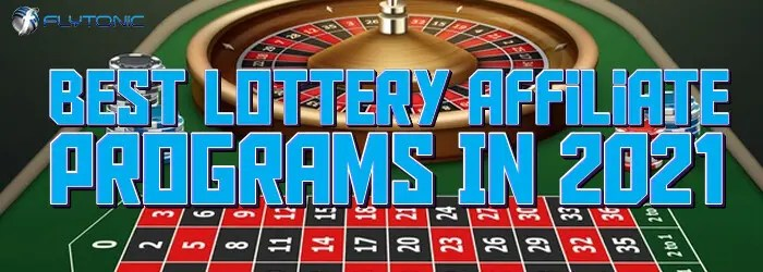 Best-Lottery-Affiliate-Programs-In-2021