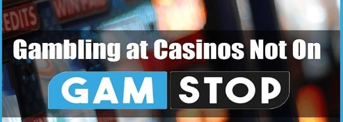 Casinos-Not-On-Gamstop