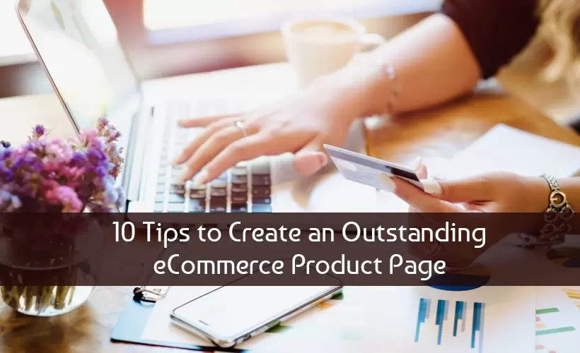 10 Tips to Create an Outstanding eCommerce Product Page 2