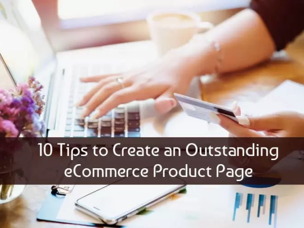 10 Tips to Create an Outstanding eCommerce Product Page 1
