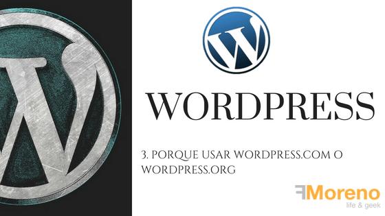 3. Porque usar WordPress.com o WordPress.org