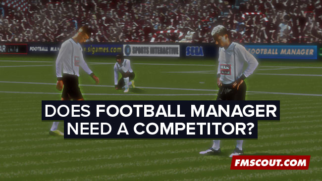 https://i2.wp.com/www.fmscout.com/assets/does-football-manager-need-a-competitor.jpg