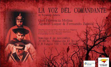 «La voz del comandante» llega al teatrino de la Fundación El Horno
