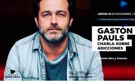 Charla sobre adicciones – Gastón Pauls en General Cabrera
