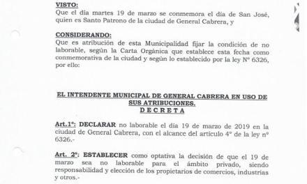 Martes 19 NO LABORABLE, por ser el día de San José, Santo Patrono de la ciudad de General Cabrera.