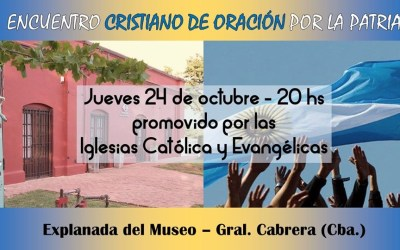 «Encuentro Cristiano de Oración por la Patria»