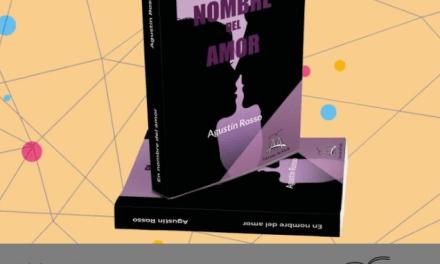 «En nombre del amor» – El primer libro que presenta Agustín Rosso