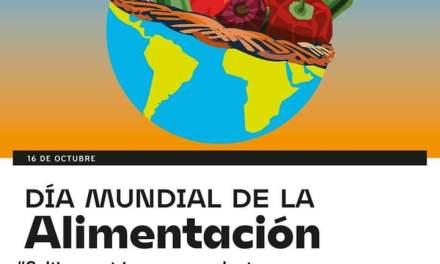 16 de Octubre – «Día Mundial de la Alimentación»