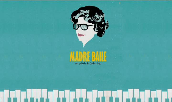«Madre baile», película dirigida por la Cabrerense Caro Rojo