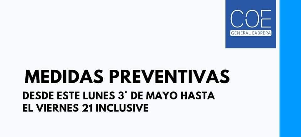 Medidas preventivas que rigen desde el lunes 3 de Mayo