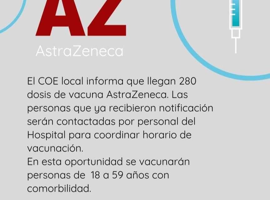 Llegan 280 dosis de vacunas AstraZeneca