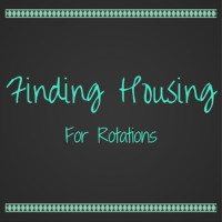 Finding Housing For Rotations