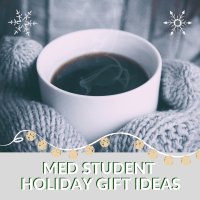 Holiday Gifts for Medical Students