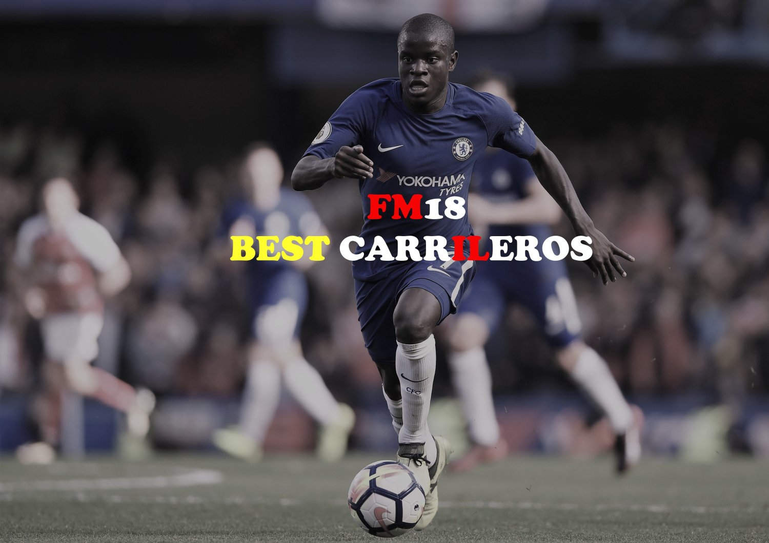 Best Carrileros in FM18