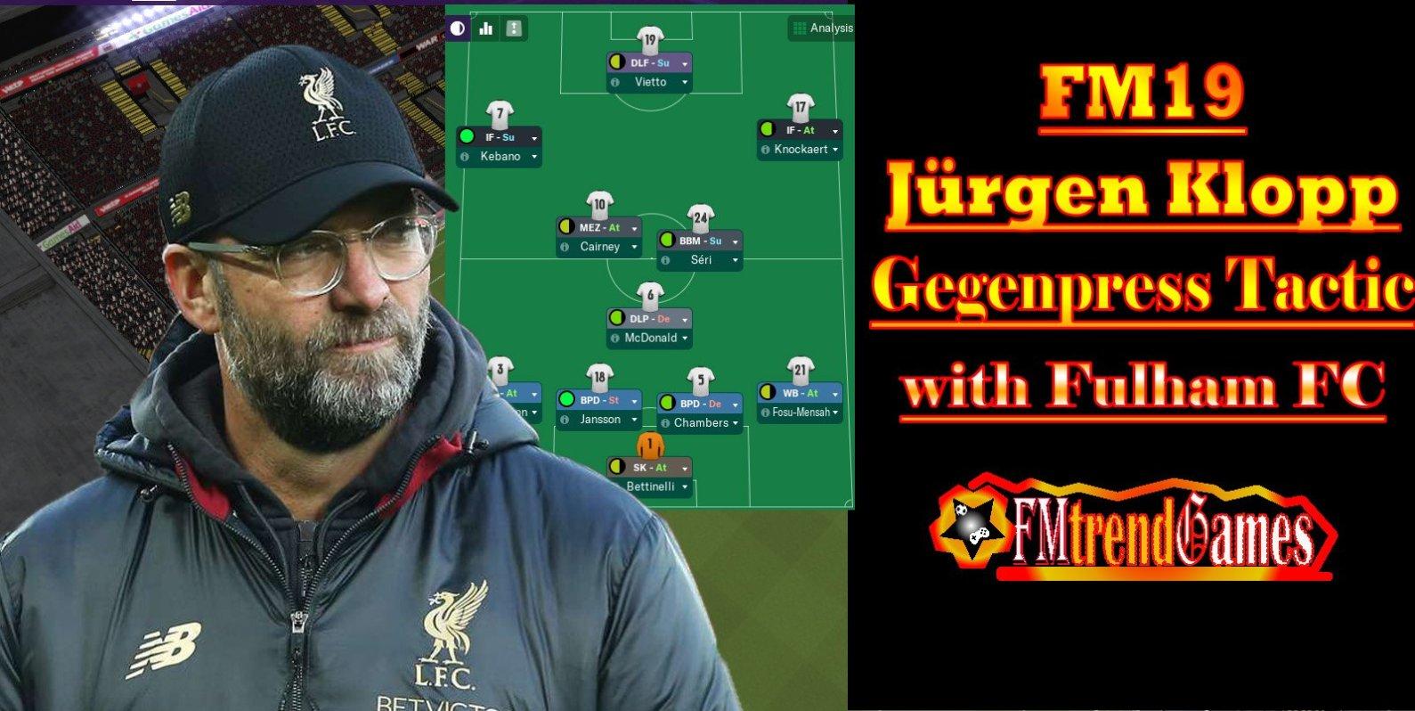 Best of FM19 Gegenpress Tactic: Jürgen Klopp's 4-3-3 Formation with