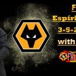 FM19 Wolves Tactic: Emulating Nuno Santo's 3-5-2 Setup