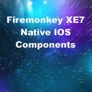 Delphi XE7 Firemonkey DPF Native IOS Component Suite
