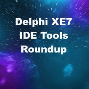 Delphi XE7 IDE Tools Enhancements Mods