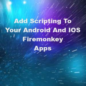 Delphi XE7 Firemonkey Object Pascal Basic Javascript Script Interpreter