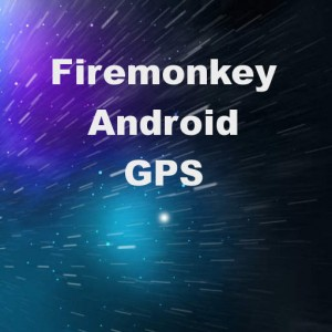 Delphi XE7 Firemonkey Android JNI GPS Location Sensor