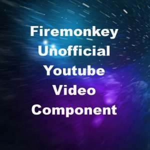Delphi XE7 Firemonkey Youtube Video Player Component