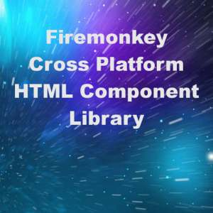 Delphi XE7 Firemonkey HTML Component Viewer Library