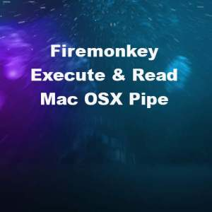 Delphi XE7 Firemonkey Mac OSX Command Line Pipe Example Code