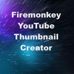 Delphi XE7 Firemonkey Youtube Thumbnail Creator Windows