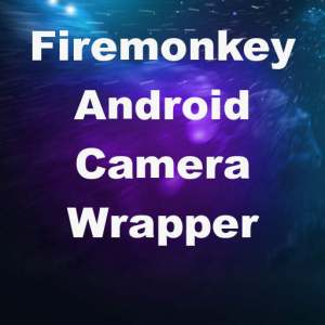 Delphi XE7 Firemonkey Android Camera Wrapper