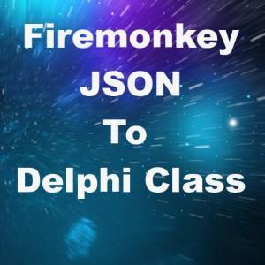 Delphi XE7 Firemonkey JSON To Delphi Class