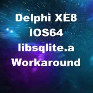 Delphi XE8 Firemonkey IOS64 Missing libsqlite.a Workaround