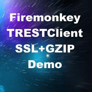 Delphi XE8 Firemonkey REST Client Demo With SSL And GZIP For Android And IOS