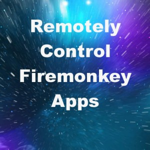 Delphi XE8 Firemonkey Remote Control App Tethering Android IOS