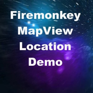 Delphi XE8 Firemonkey MapView Location Sensor Demo Android IOS