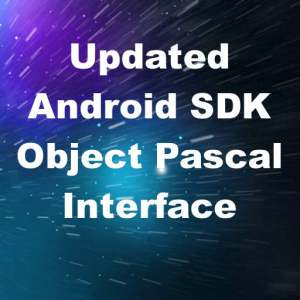 Delphi XE8 Firemonkey Android SDK Object Pascal Wrapper