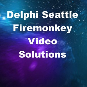 Delphi 10 Seattle Record Play Transcode Video Android IOS