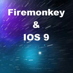 Delphi 10 Seattle XE7 XE8 Firemonkey IOS9 Workaround