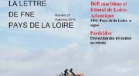 FNE Pays de la Loire vient de publier le numéro 27 de sa lettre d'information trimestrielle. Au menu, un dossier sur le projet de port de plaisance de Brétignolles-sur-mer en […]