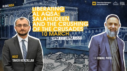Wednesday - Liberating Al Aqsa: Salahudeen and the Crushing of the Crusades