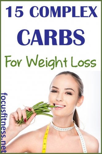 If you want to eat healthy without giving up all carbs, this article will show you the best complex carbs for weight loss. #carbs #weightloss #focusfitness