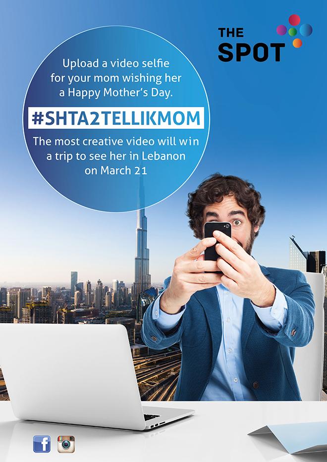 Avec sa campagne #SHTA2TELLIKMOM, « The Spot »  sème la joie dans le cœur des mères des émigrants libanais