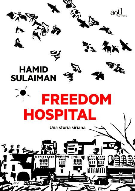 Freedom Hospital, Hamid Sulaiman