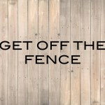 Get Off the Fence: Evolution