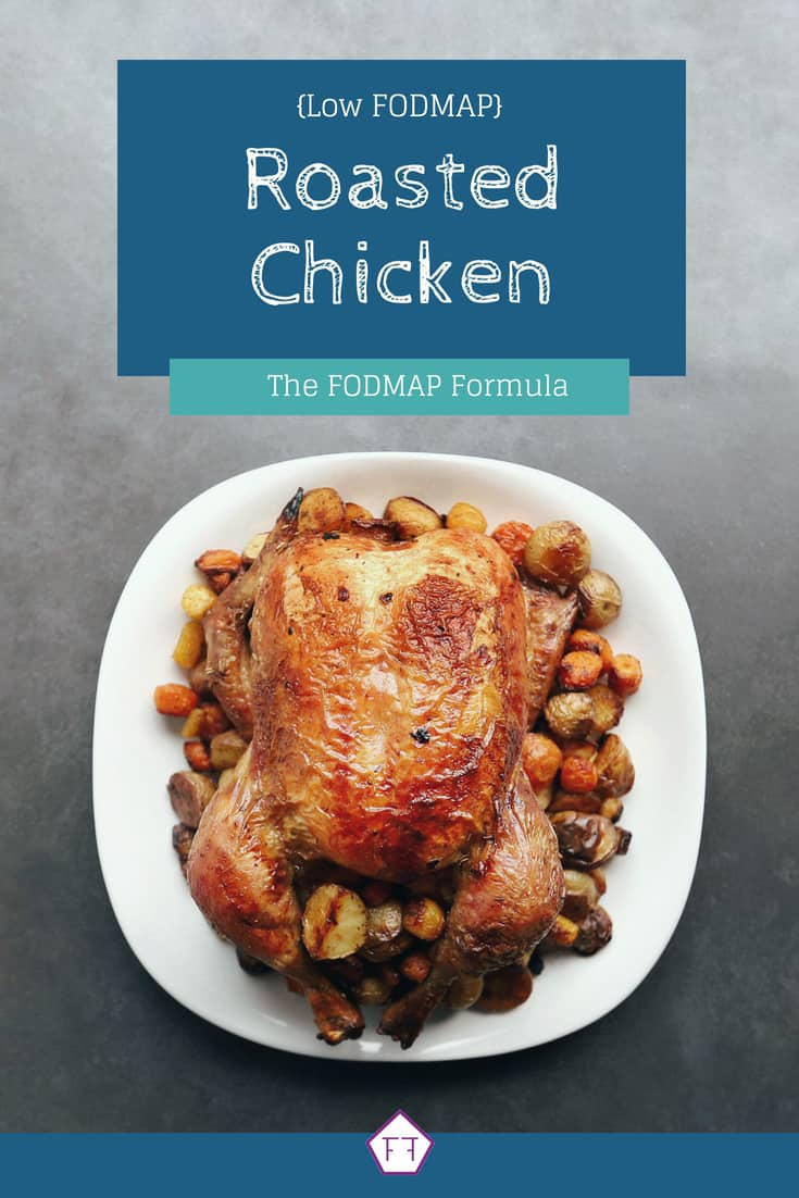 Low FODMAP Roasted Chicken with text overlay
