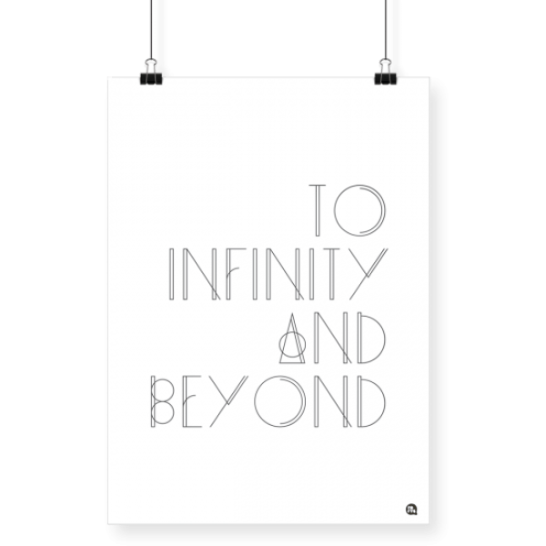Poster To Infinity and Beyond A4