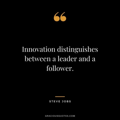 Innovation-distinguishes-between-a-leader-and-a-follower.