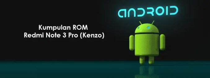 Kumpulan Fastboot Dan Recovery ROM Redmi Note 3 Pro (Global/China/Dev)