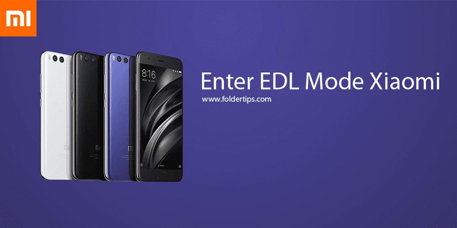 6 Cara Masuk Mode EDL (Emergency Download) Xiaomi [Semua Tipe]   F-Tips