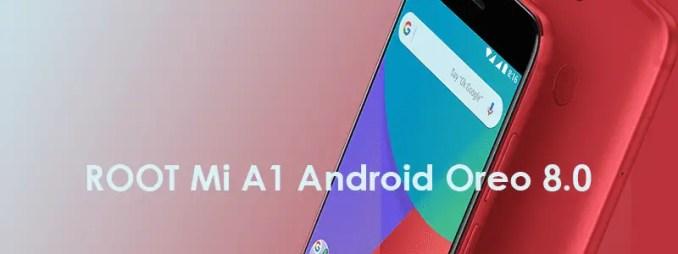 Cara ROOT Xiaomi Mi A1 Android Oreo 8.0 Version Tanpa TWRP